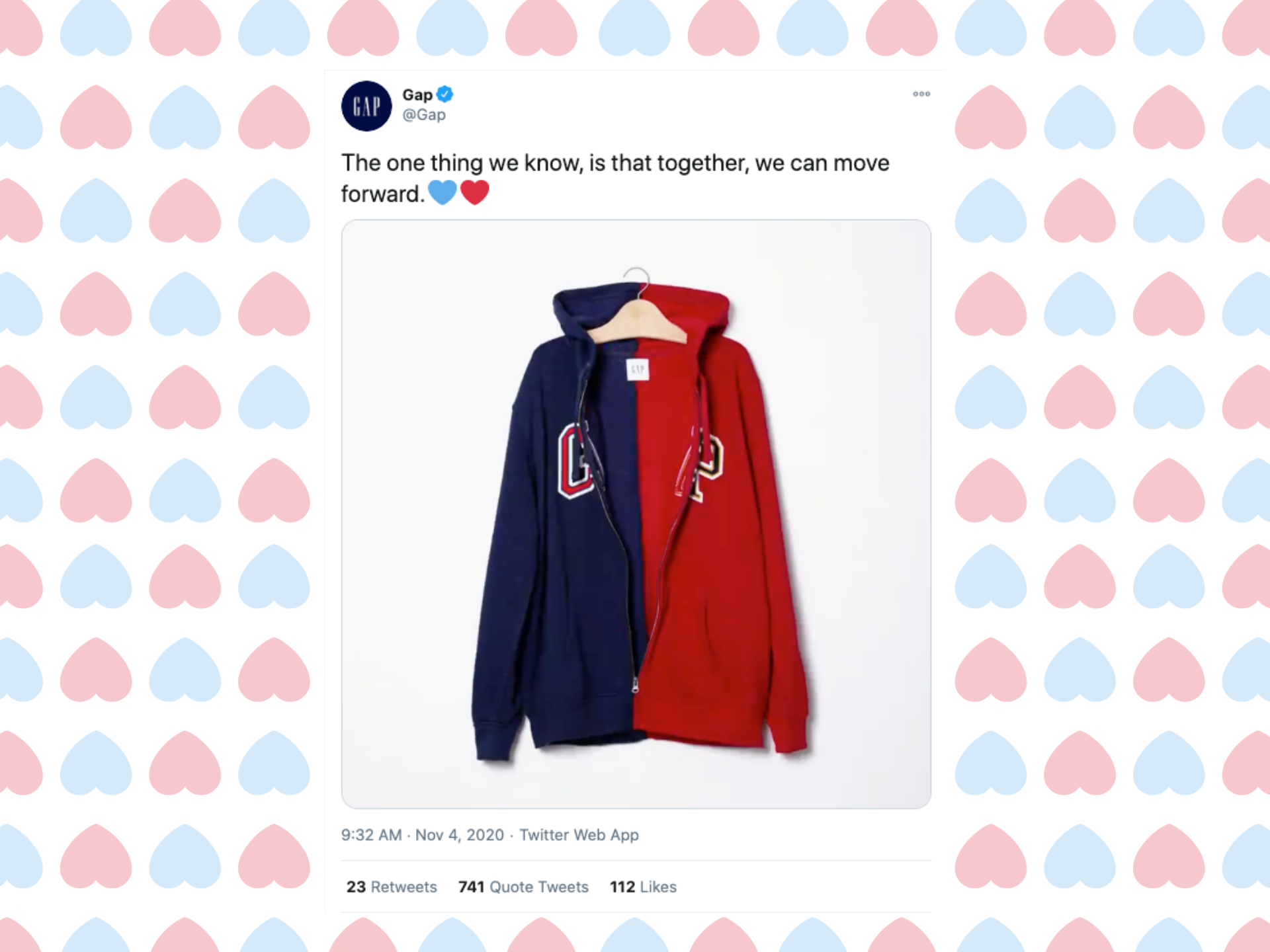 "A tweet of the red and blue gap hoodie, from the Gap account, with the text ""The one thing we know, is that together, we can move forward,"" with a red and blue heart. The background is patterned red and blue upside down hearts,"