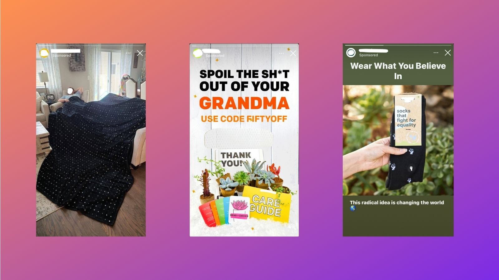 Three Instagram Stories advertisements for a big blanket, a succulent subscription box, and socks that fight racial injustice